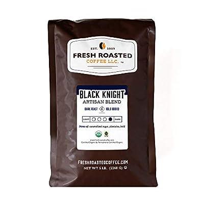 Fresh Roasted Coffee LLC, Organic Black Knight Coffee, Artisan Blend, Dark Roast, Whole Bean, 5 Pound Bag