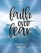 Faith Over Fear: Weekly Planner 2020 - 2021 | January through December | Bible Verses | Calendar Scheduler and Organizer | Blue Clouds Edition |Weekly Planner 2020 Bible Quotes |