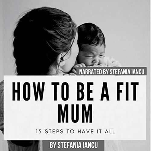 How to Be a Fit Mum cover art