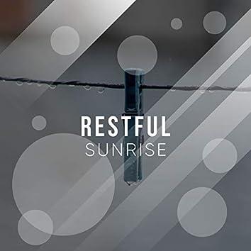 #Restful Sunrise