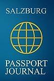 Salzburg Passport Journal: Blank Lined Salzburg (Austria) Travel Journal/Notebook/Diary - Great Salzburg (Austria) Gift/Present/Souvenir for Travel Lovers