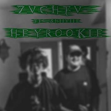 HeyRookie (feat. Shiiviie)