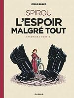 Le Spirou d'Emile Bravo - Tome 2 - SPIROU l'espoir malgré tout (Première partie) d'Emile Bravo