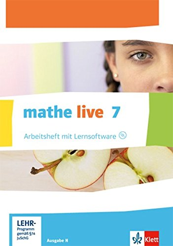 mathe live 7. Ausgabe N: Arbeitsheft mit Lösungsheft und Lernsoftware Klasse 7 (mathe live. Ausgabe N ab 2014)