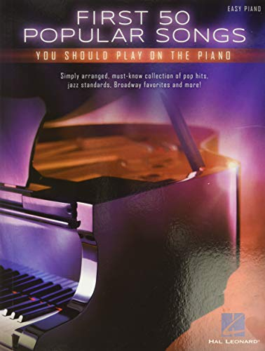 First 50 Popular Songs You Should Play On The Piano -For Easy Piano- (Book): Noten, Sammelband für Klavier