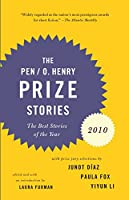 PEN/O. Henry Prize Stories 2010 (The O. Henry Prize Collection)