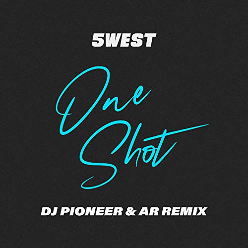 One Shot (DJ Pioneer Remixes)