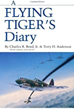 A Flying Tiger's Diary (Centennial Series of the Association of Former Students, Texas A&M University) by Charles R. Bond Jr. (1988-10-01)