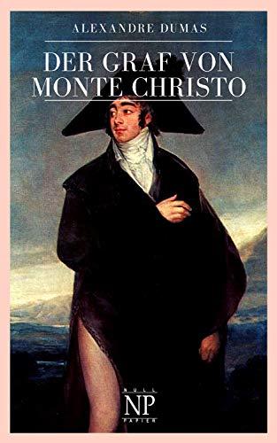 Der Graf von Monte Christo: Vollständige und illustrierte Ausgabe in sechs Bänden (Klassiker bei Null Papier)