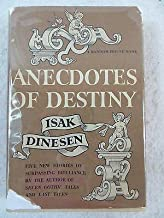 Isak Dinesen ANECDOTES OF DESTINY 1stt Printing Random House 1958