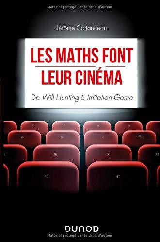 Les maths font leur cinéma - De Will Hunting à Imitation Game: De Will Hunting à Imitation Game