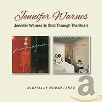 JENNIFER WARNES / SHOT THROUGH THE HEART