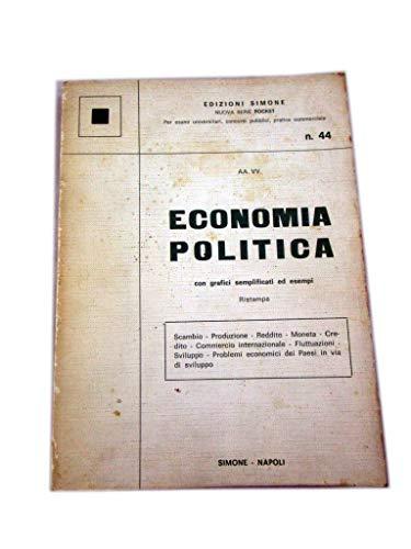 ECONOMIA POLITICA CON GRAFICI SEMPLIFICATI ED ESEMPI RISTAMPA - EDIZIONI SIMONE N.44 DEL 1988