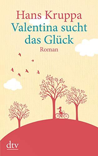 Valentina sucht das Glück: Roman (dtv großdruck)