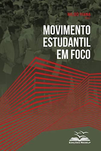 Movimento estudantil em foco (Movimentos Sociais Livro 2) (Portuguese Edition)