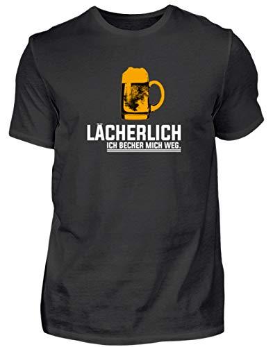 Lächerlich! Ich Becher Mich Weg! Party Gruppen Bier - Schlichtes Und Witziges Design - Herren Shirt -3XL-Schwarz