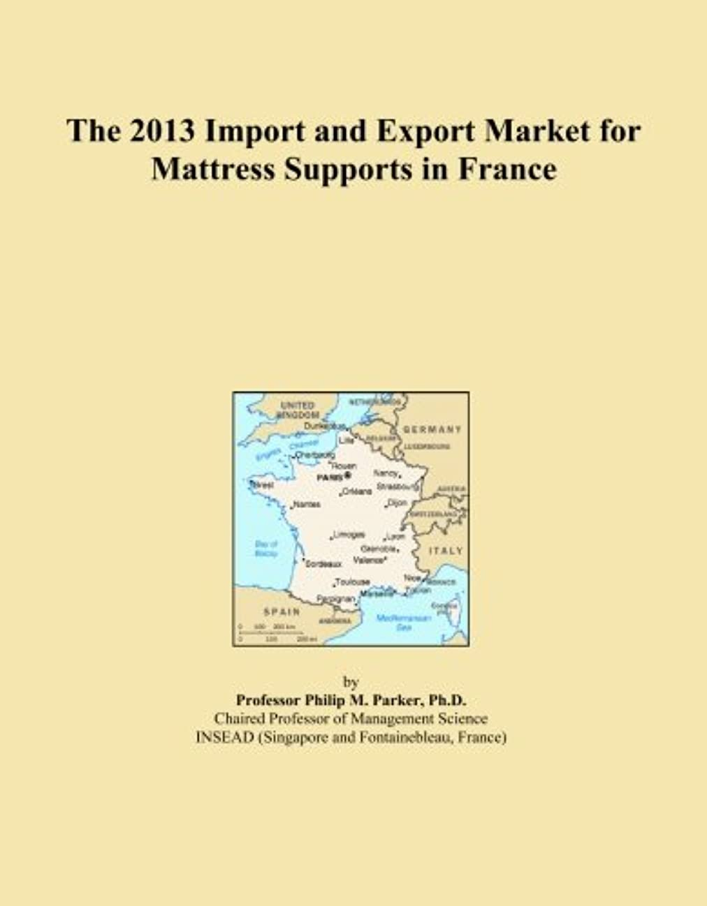 深さキリストきらめきThe 2013 Import and Export Market for Mattress Supports in France