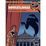 Rouletabille n01 le fantôme de l'opéra