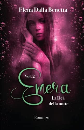 Emera - Vol. 2: La Dea della notte