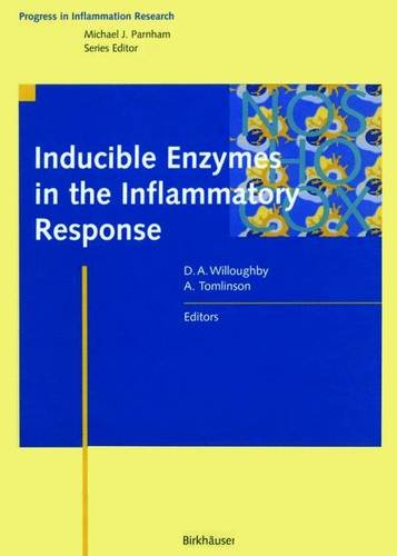 Inducible Enzymes in the Inflammatory Response (Progress in Inflammation Research)