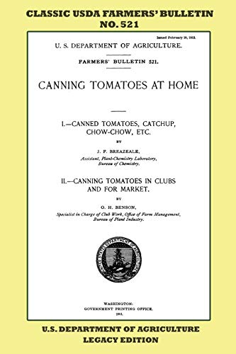 Canning Tomatoes At Home (Legacy Edition): Classic USDA Farmers' Bulletin No. 521 (Classic Farmers Bulletin Library)