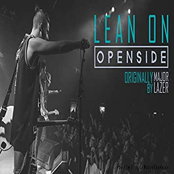 Lean On (Major Lazer Cover)
