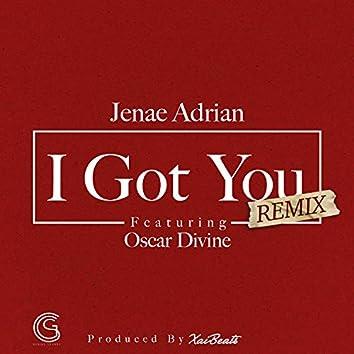 I Got You (Remix) [feat. Oscar Devine]