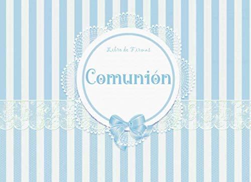 LIBRO DE FIRMAS COMUNIÓN: Libro para dedicatorias y firmas de invitados