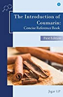 The Introduction of Coumarin