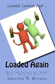 Loaded Again by [Sheldon R. Hosein]