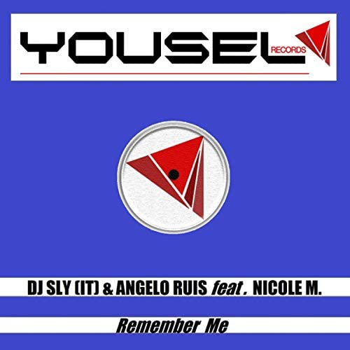 DJ Sly (IT) & Angelo Ruis feat. Nicole M.