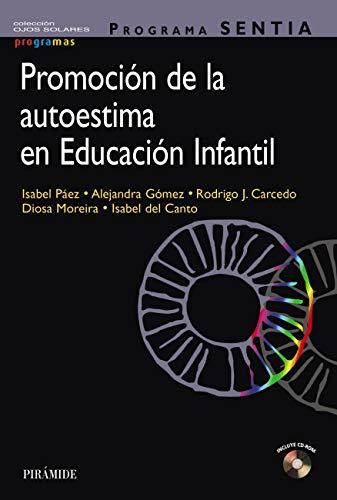 Programa SENTIA. Promoción de la autoestima en educación infantil (Ojos Solares - Programas)