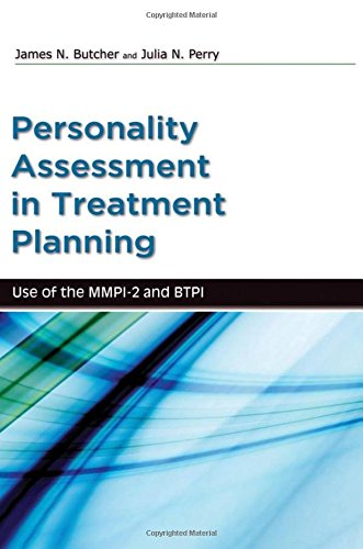 Personality Assessment in Treatment Planning: Use of the MMPI-2 and BTPI (Oxford Textbooks in Clinical Psychology)