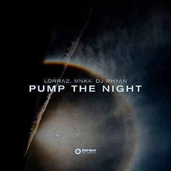 Pump the Night