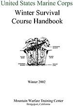 United States Marine Corps Winter Survival Course Handbook