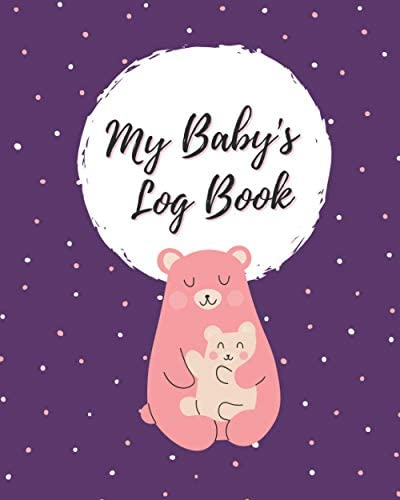 Baby s Log Book 90 Days Easy to Fill Tracker Journal to Monitor Your Newborn Baby s Day and product image
