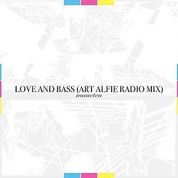 Love And Bass (Art Alfie Remix)