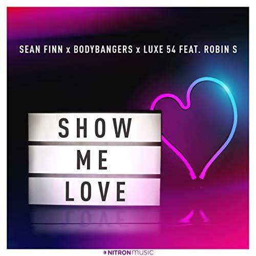 Sean Finn, Bodybangers & Luxe 54 feat. Robin S
