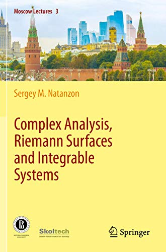 Complex Analysis, Riemann Surfaces and Integrable Systems: 3 (Moscow Lectures)