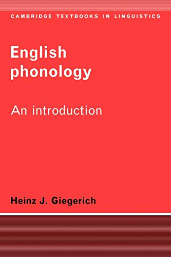 English Phonology 1ed: An Introduction (Cambridge Textbooks in Linguistics)