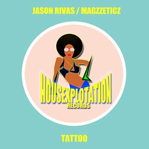 Jason Rivas & Magzzeticz