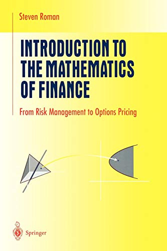 Introduction to the Mathematics of Finance: From Risk Management to Options Pricing (Undergraduate Texts in Mathematics)
