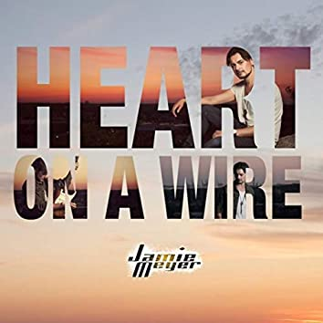 Heart on a Wire