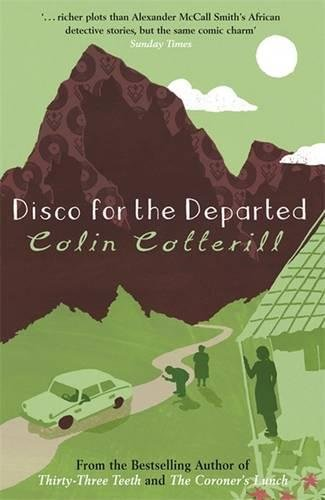 Disco for the Departed (Dr Siri Paiboun Mystery 3)