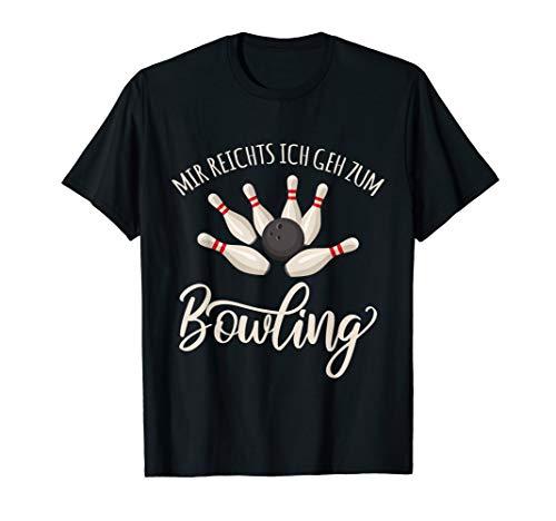 Mir reichts ich geh zum Bowling | Bowlingkugel | Bowlingpin