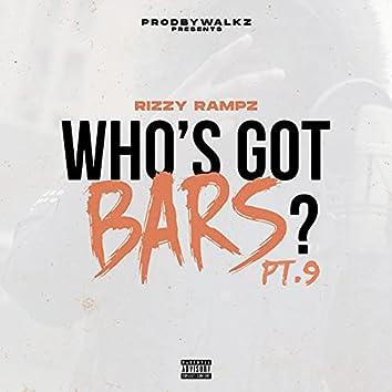 Who's Got Bars?, Pt. 9