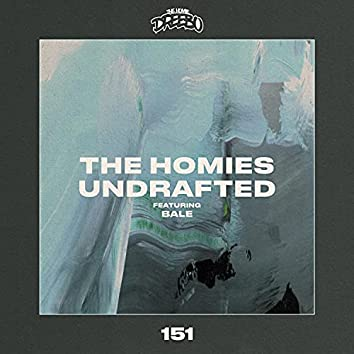 The Homies Undrafted (feat. Bale)