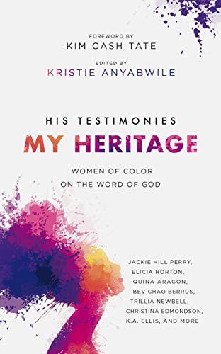 His Testimonies, My Heritage
