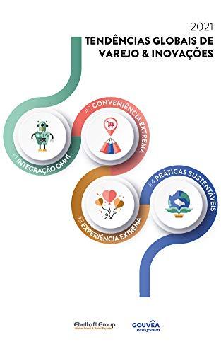 2021 Tendências Globais de Varejo & Inovações