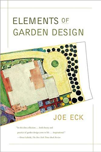 Compare Textbook Prices for Elements of Garden Design First Edition ISBN 9780865477100 by Eck, Joe